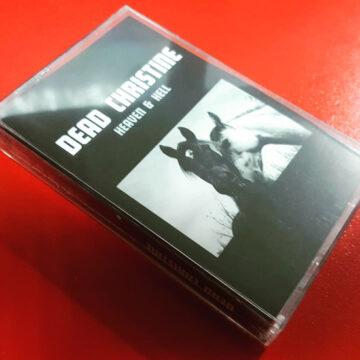 Dead Christine - Heaven & Hell; Cassette