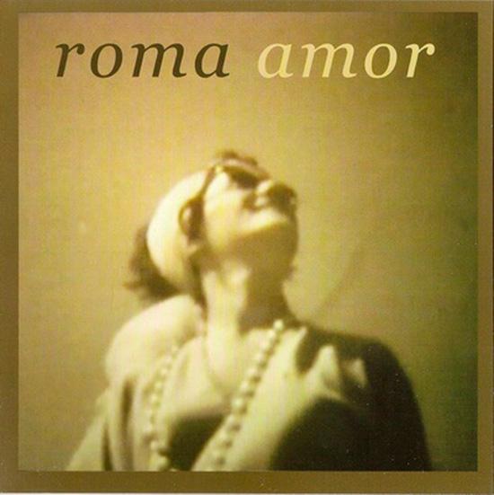 Roma Amor - Roma Amor; CD