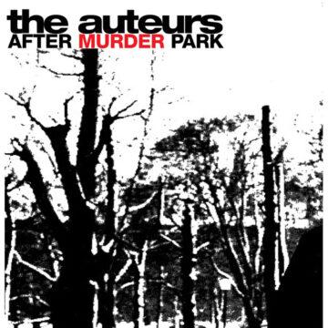Auteurs, The – After Murder Park; Vinilo Simple