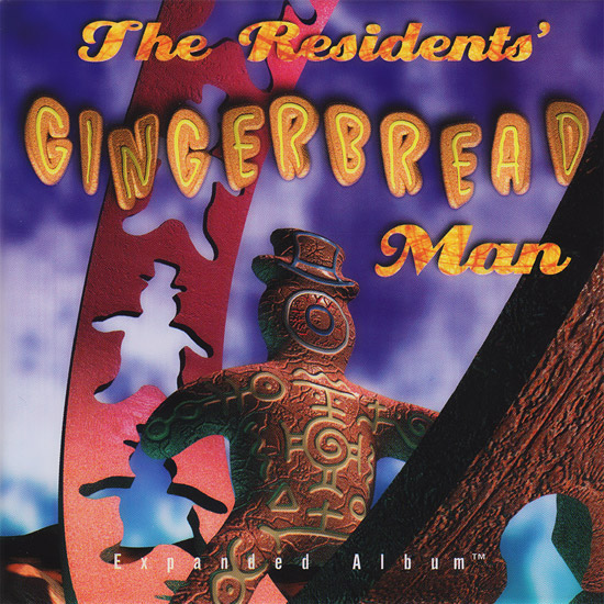 Residents, The - Gingerbread Man; CD