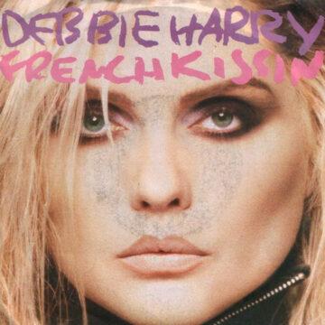 Debbie Harry – French Kiss; Single 7″