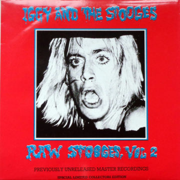 Iggy And The Stooges – Raw Stooges, Vol 2; 12″ LP
