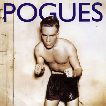 Pogues, The – Peace And Love; Vinilo Simple