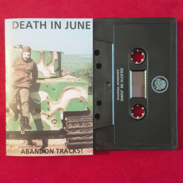 Death In June – Abandon Tracks; Cassette