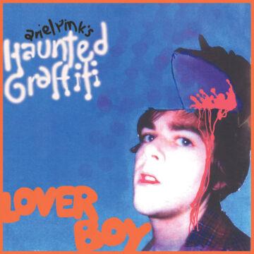 Ariel Pink's Haunted Graffiti – Loverboy; Vinilo Doble