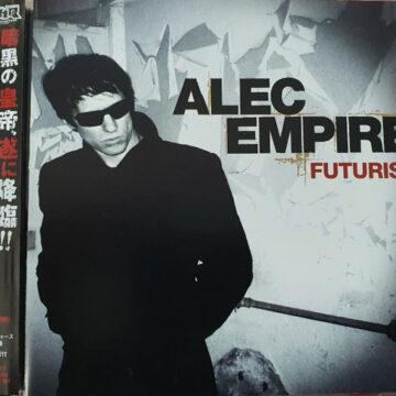 Alec Empire – Futurist; CD