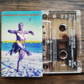Arrested Development – Zingalamaduni; Cassette