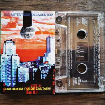 Auténticos Decadentes, Los – Cualquiera Puede Cantar; Cassette