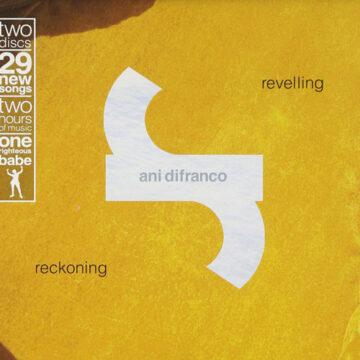 Ani DiFranco – Revelling / Reckoning; CD Doble