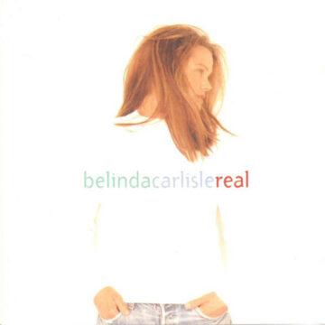 Belinda Carlisle – Real; CD