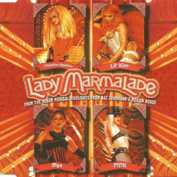 Christina Aguilera, Lil' Kim, Mya And P!NK – Lady Marmalade Maxi Single; Vinilo Simple