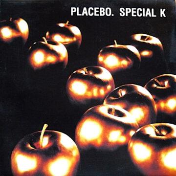 Placebo – Special K Maxi Single; Vinilo Simple