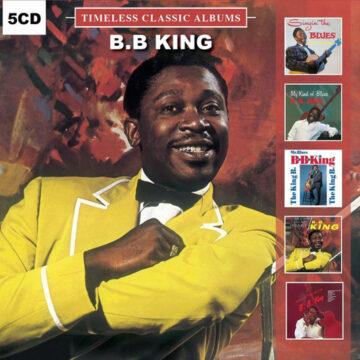 B.B. King – Timeless Classic Albums; CD Quíntuple