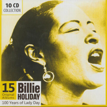 Billie Holiday – 100 Years Of Lady Day; 10 CDs
