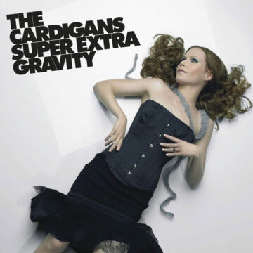 Cardigans, The – Super Extra Gravity; Vinilo Simple