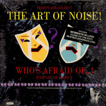 Art of Noise, The – (Who's Afraid Of?) The Art Of Noise!; Vinilo Simple