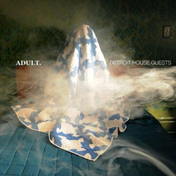 ADULT. – Detroit House Guests; Vinilo Doble