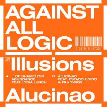 Against All Logic – Illusions Of Shameless Abundance Maxi Single; Vinilo Simple