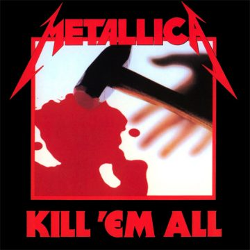 Metallica – Kill 'Em All; Vinilo Simple