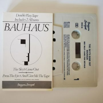 Bauhaus – The Sky's Gone Out / Press The Eject And Give Me The Tape; Cassette