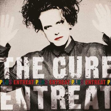 Cure, The – Entreat Plus; Vinilo Doble